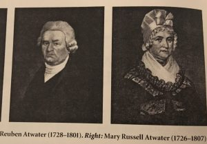 Reuben and Mary Russell Atwater. my 7th Great-Grandparents